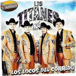 Los Titanes De Durango - El Enamorado (2010)